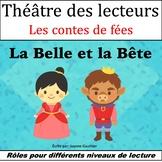 Le Théâtre des lecteurs La Belle et la Bête {Beauty and the Beast in French}