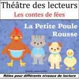 Le Théâtre des lecteurs: La Petite Poule rousse {The Little Red Hen in French}