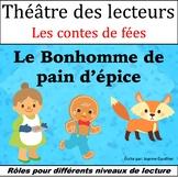 Le Théâtre des lecteurs: Le Bonhomme de pain d'épice {The Gingerbread Man}