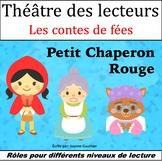 Le Théâtre des lecteurs: Le Petit Chaperon rouge {Little R