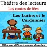 Le Théâtre des lecteurs: Les Lutins et le Cordonnier (Elve
