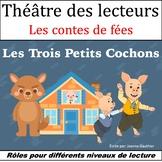 Le Théâtre des lecteurs: Les Trois Petits Cochons {The Thr