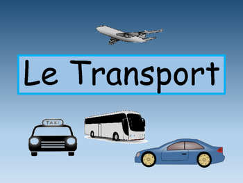 Le Transport- Transportation Vocabulary in French- Activit