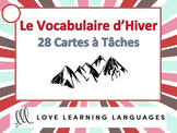 French Winter Vocabulary Task Cards - Cartes à Tâches - L'Hiver