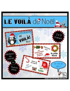 Le Voilà de Noël  (Christmas - There it is!)