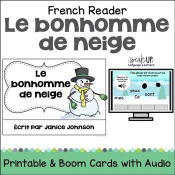 Le bonhomme de neige French Snowman reader {en français} for Winter