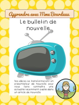 Le bulletin de nouvelle - News report (French)