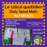 Le calcul quotidien – Daily Math Spiral Review in FRENCH Gr.5 (Month C-November)