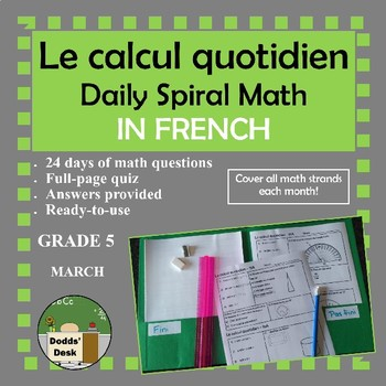 Le calcul quotidien – Daily Math Spiral Review in FRENCH Gr5 (Month G-March)