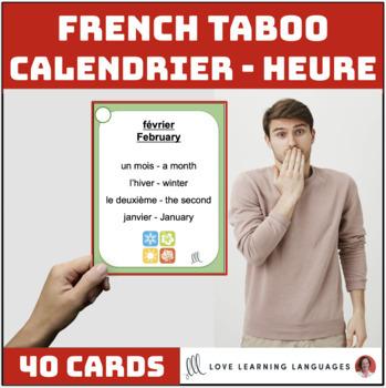 Le calendrier et l'heure - French Taboo Speaking Game - Jeu de Tabou en Français