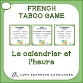 Le calendrier et l'heure - French Taboo Speaking Game - Je
