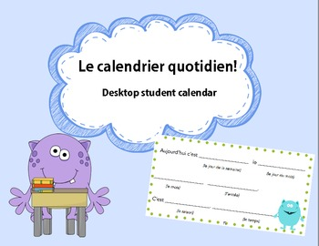 Le calendrier quotidien! Practice writing the date and weather