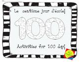 Le centième jour d'école - 100 day activities