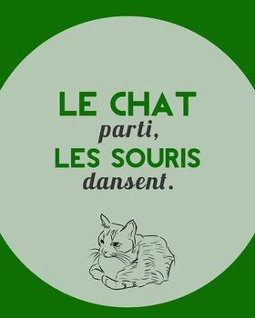 Le chat parti, les souris dansent - French proverb poster