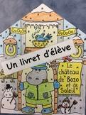 Le château de Bozo et de Soleil- FRENCH- Phonic Workbook: