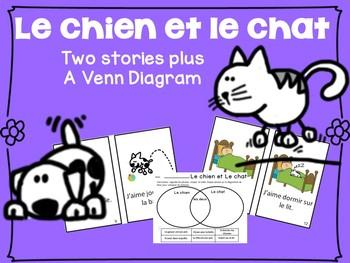 Le chien & Le chat 2 French Readers & Venn Diag. {dual lan