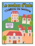 Le cochon d'Inde (Back to School French Reader's Theatre)