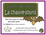 Le cycle de vie: La chauve-souris - French Bats (life cycle, literacy, science)