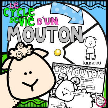 Le cycle de vie d'un mouton - FRENCH Life Cycle Spinner & Labeling