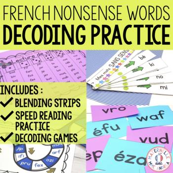 Les mots sans sens! (French Nonsense Word decoding)