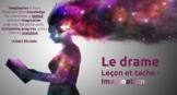 Le drame - IMAGINATION - Leçon et tâche -  L'immersion française