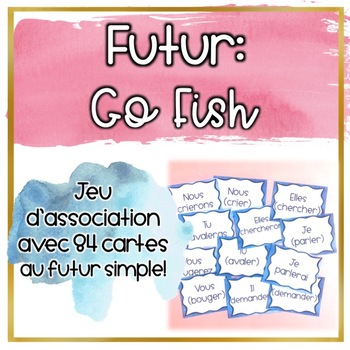 Le futur simple - Go Fish - Jeu de cartes