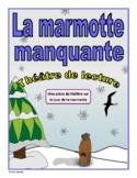 Le jour de la marmotte (French Reader's Theatre)