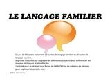 Jeu de vocabulaire sur le langage familier