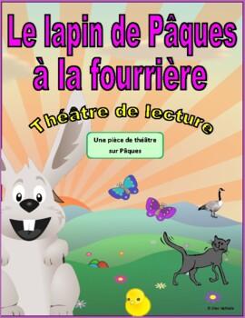 Le lapin de Pâques à la fourrière (French Reader's Theatre)