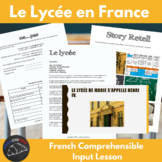 Le lycée - Comprehenisble Input for beginning French learners