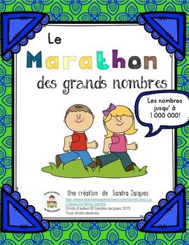 Le marathon des grands nombres jusqu'à 1 000 000