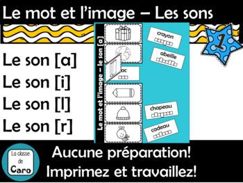 Le mot et l'image – Les sons - Série 1 FRENCH SOUNDS