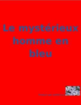 Le mystérieux homme en bleu reading quiz in French