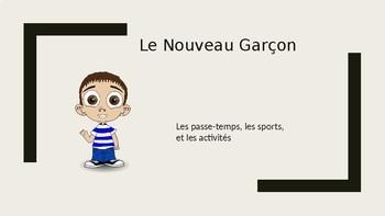 Le Nouveau Garçon  (Les Sports and Les Activités)