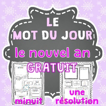 Le nouvel an FREEBIE - FRENCH Le mot du jour/Word of the Day (New Year)
