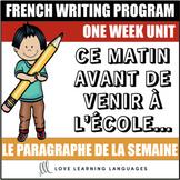 Le paragraphe de la semaine #1 - French primary writing program