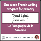 Le paragraphe de la semaine #10 - French primary writing program