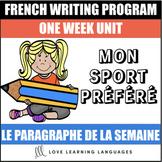 Le paragraphe de la semaine #15 - French primary writing program