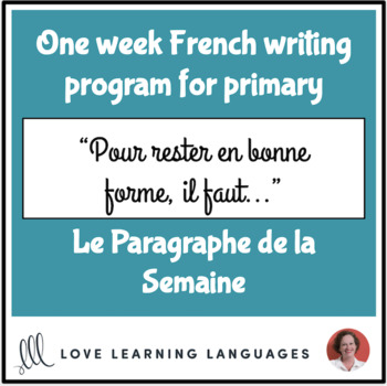 Le paragraphe de la semaine #34 - French primary writing program