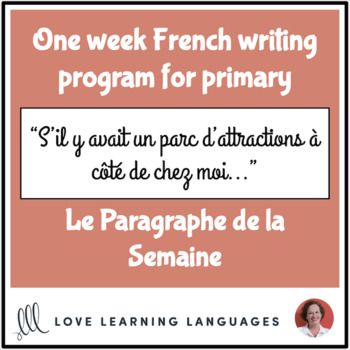 Le paragraphe de la semaine #38 - French primary writing program
