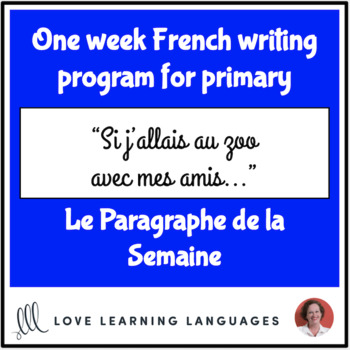 Le paragraphe de la semaine #39 - French primary writing program