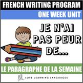 Le paragraphe de la semaine #4 - French primary writing program