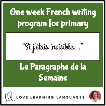 Le paragraphe de la semaine #41 - French primary writing program