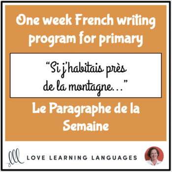 Le paragraphe de la semaine #44 - French primary writing program
