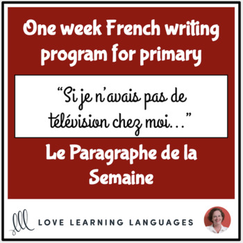 Le paragraphe de la semaine #45 - French primary writing program