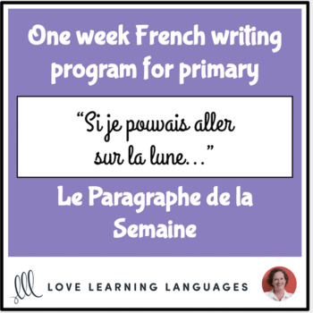 Le paragraphe de la semaine #46 - French primary writing program