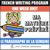 Le paragraphe de la semaine #5 - French primary writing program