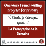 Le paragraphe de la semaine #8 - French primary writing program
