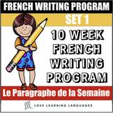 Le paragraphe de la semaine - Set 1 - 10 week French primary writing bundle