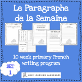 Le paragraphe de la semaine - Set 1 - 10 week French prima